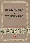Blanensko a Vyškovsko