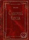 Čarovná Lucia