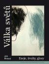Válka světů: Eseje, úvahy, glosy
