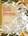 Zlatá kniha českých pohádek, říkadel, básniček a hádanek