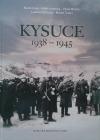 Kysuce 1938 - 1945
