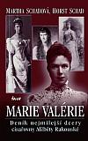 Marie Valérie - Deník nejmilejší dcery císařovny Alžběty Rakouské