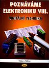Poznáváme elektroniku VIII. - Digitální technika