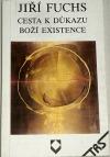Cesta k důkazu Boží existence