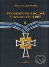 Vyznamenání a bojové odznaky třetí říše 2