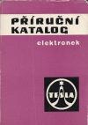 Příruční katalog elektronek Tesla 1966-67
