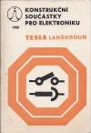 Konstrukční součástky pro elektroniku Tesla Lanškroun 1980