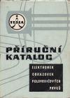Příruční katalog elektronek Tesla 1969/70