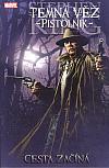 Temná věž 6: Pistolník 1: Cesta začíná