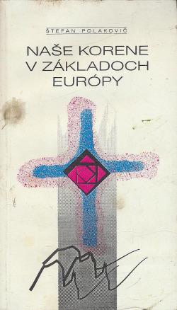 Naše korene v základoch Európy obálka knihy