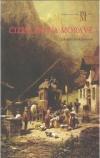 Cizincem na Moravě