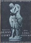 Dějiny lásky. Díl II, Láska antická