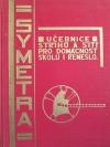 Symetra; učebnice střihů a šití pro domácnost, školu i řemeslo