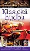 Klasická hudba - Veľký ilustrovaný poradca
