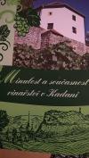 Minulost a současnost vinařství v Kadani