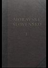 Moravské Slovensko I.