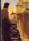 Ježiš – nečakaný Boh