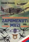 Zapomenutí muži : 1948-1989