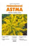 Průduškové astma: dýchání, masáže, cvičení