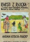 Pověsti z Policka - o kraji mezi Ostašem, Hvězdou, Borem a řekou Metují