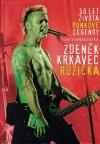 Zdeněk Krkavec Růžička: 50 let života punkové legendy
