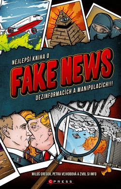 Nejlepší kniha o fake news, dezinformacích a manipulacích!!! obálka knihy