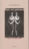 Bylo mi patnáct. Deník z let 1939–1940