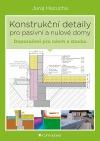 Konstrukční detaily pro pasivní a nulové domy