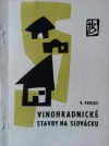 Vinohradnické stavby na Slovácku