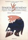 Sparta a Athény - Dejiny Peloponézskej vojny