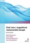 Třetí vlna v kognitivně-behaviorální terapii: Nové směry