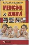 Rodinná encyklopedie - medicína & zdraví