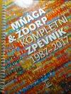Mňága & Žďorp kompletní zpěvník 1987-2017