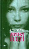 Jitka Prokšová a její Zbytky iluzí
