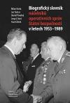 Biografický slovník náčelníků operativních správ Státní bezpečnosti v letech 1953-1989