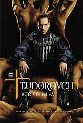 Tudorovci III – Buď vůle Tvá