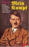Hitlerův Mein Kampf. Z bible německého nacionálního socialismu s komentářem Jiřího Hájka