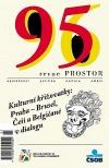 Revue Prostor 95/96 - Kulturní křižovatky: Praha - Brusel, Češi a Belgičané v dialogu