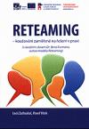 Reteaming - koučování zaměřené na řešení