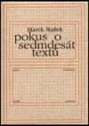 Pokus o sedmdesát textů
