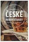 České minipivovary - Kapesní průvodce pro milovníky dobrého piva