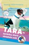 Tara - Teriérka, která obeplula svět