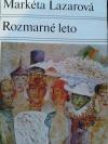 Markéta Lazarová / Rozmarné leto