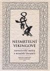 Nesmrtelní vikingové: Staroseverské motivy v novodobé literatuře