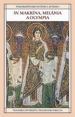 Sv. Makrína, Melánia a Olympia obálka knihy