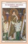 Sv. Makrína, Melánia a Olympia