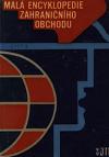 Malá encyklopedie zahraničního obchodu