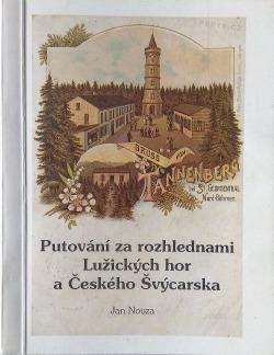 Putování za rozhlednami Lužických hor a Českého Švýcarska obálka knihy