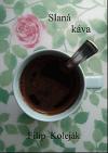 Slaná káva