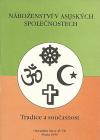 Náboženství v asijských společnostech. Tradice a současnost.